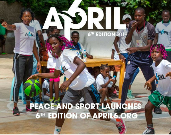 APRIL6, International Day of Sport for Development and Peace