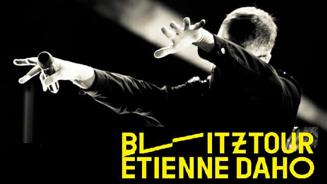 ETIENNE DAHO, BlitzTour