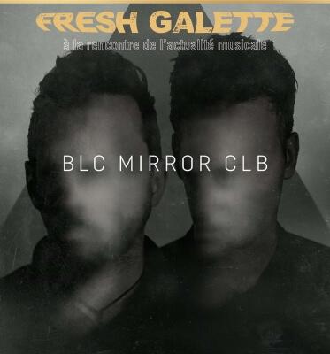 Fresh Galette - BLC Mirror CLB