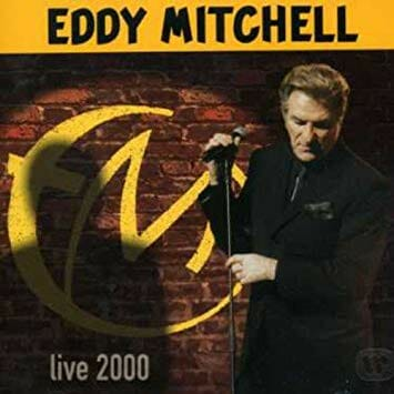 Eddy Mitchell - Live 2000