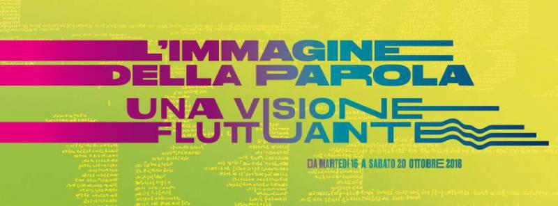 """Exhibition: """"L'immagine della parola : una visione fluttuante"""""""