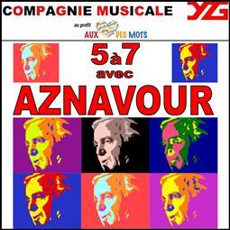 """""""5 à 7 avec Aznavour"""""""