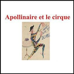 "Lecture ""Apollinaire and the Circus"" by Pierre Caizergues"