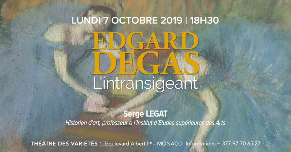 "Lecture on the topic ""Edgar Degas, the intransigent"""