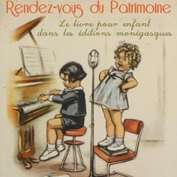 """Heritage event: """"Le livre pour enfants dans les éditions monégasques"""" (""""Children's books in Monegasque publishing"""")"""