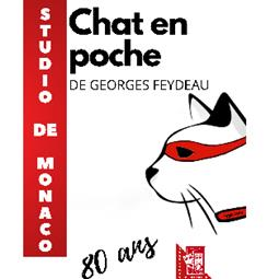 "Production of Georges Feydeau's ""Chat en poche"" by Le Studio de Monaco"