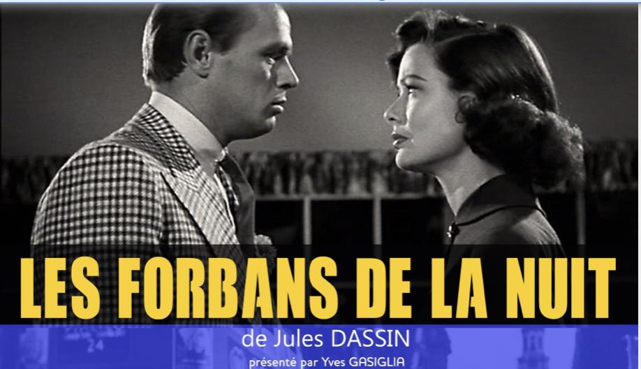 """Ciné club : """"Les forbans de la nuit"""" de Jules Dassin (1950)"""