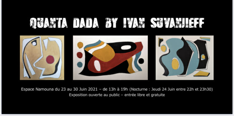 Exhibition of paintings Quanta Dada by Ivan Suvanjieff