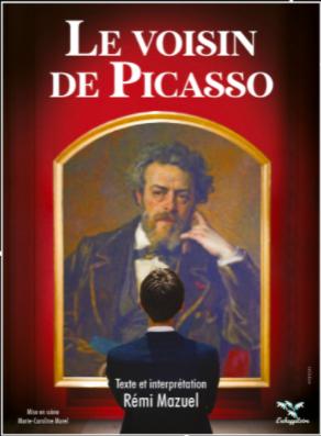 """""""Le voisin de Picasso"""" (""""Picasso's Neighbour""""), a show by actor Rémi Mazuel"""
